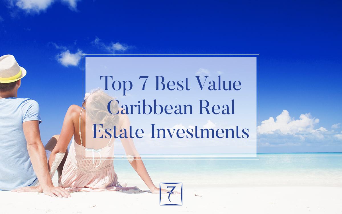 Best value Caribbean real estate investments