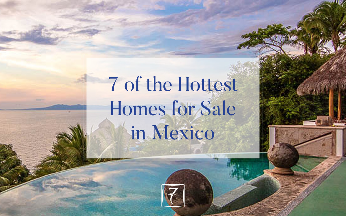 7 of the hottest homes for sale in Mexico