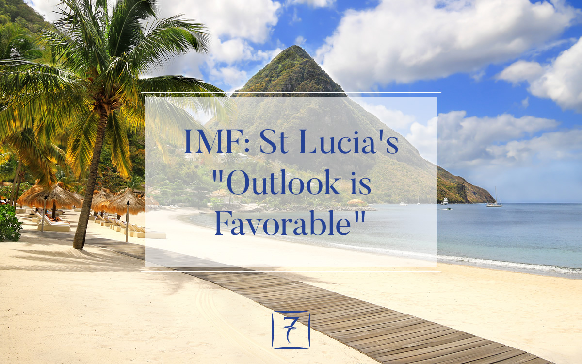 "IMF: St Lucia's ""Short-term outlook is favorable"""