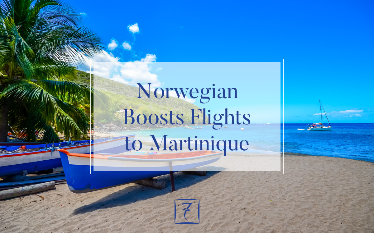 Norwegian Air boosts flights to Martinique from the USA and Canada