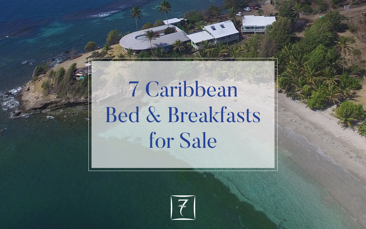 7 bed and breakfasts for sale in the Caribbean