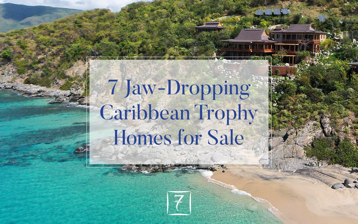 7 jaw-dropping trophy homes for sale in the Caribbean