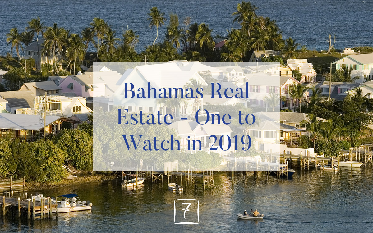 "Bahamas real estate - ""one to watch in 2019"""