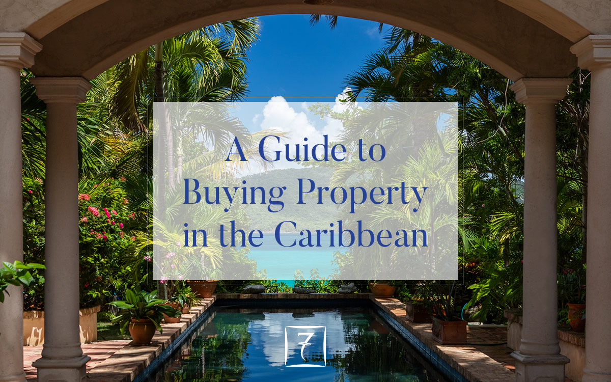 A guide to buying property in the Caribbean
