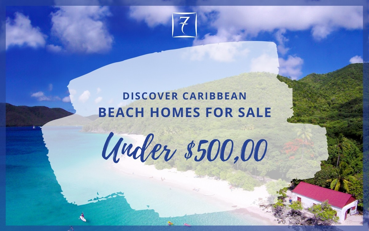 Discover Caribbean beachfront homes for sale under $500,000