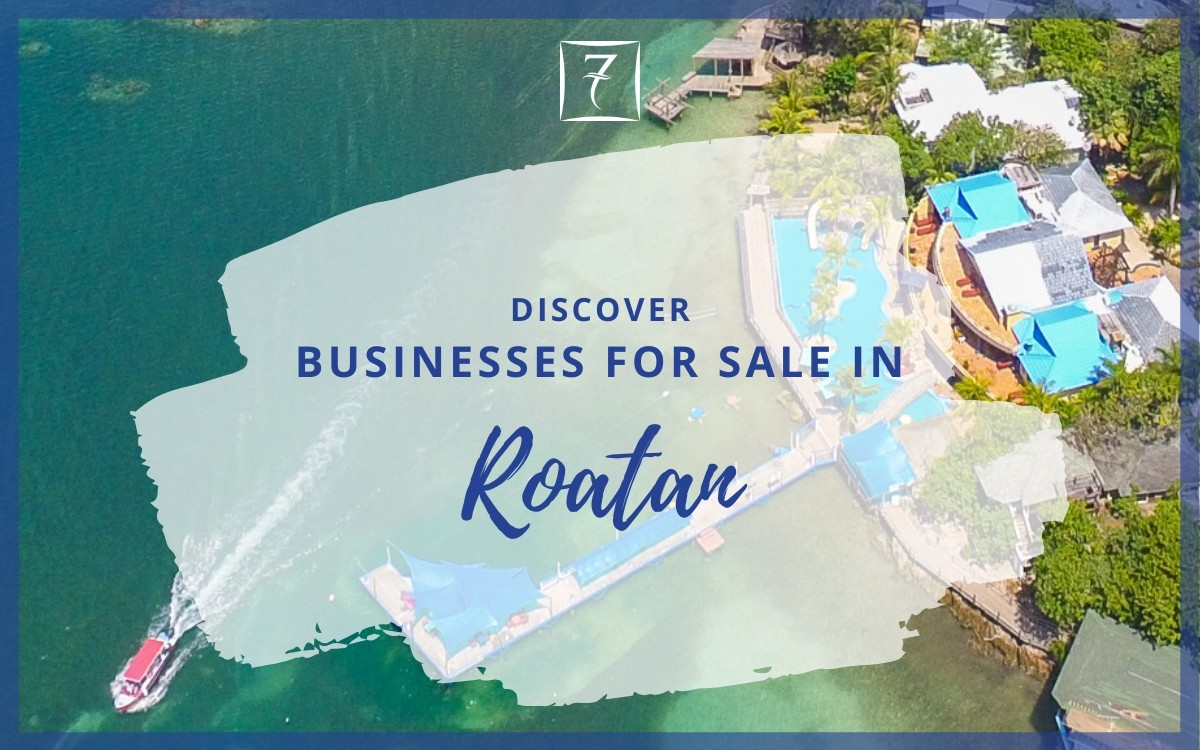 Discover businesses for sale in Roatan