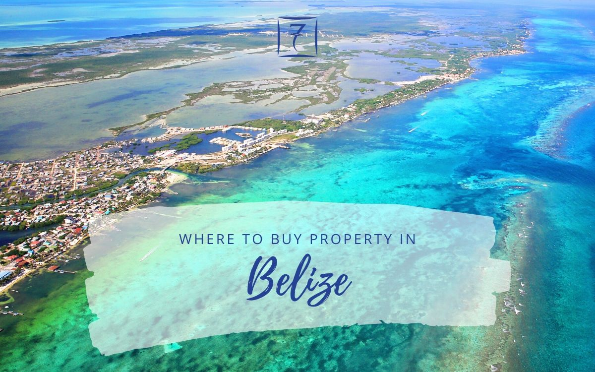 Discover the best places to buy property in Belize