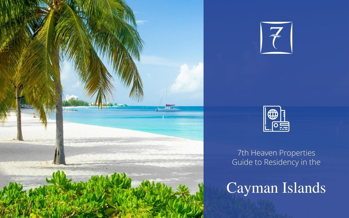Residency in the Cayman Islands - The Guide from 7th Heaven Properties