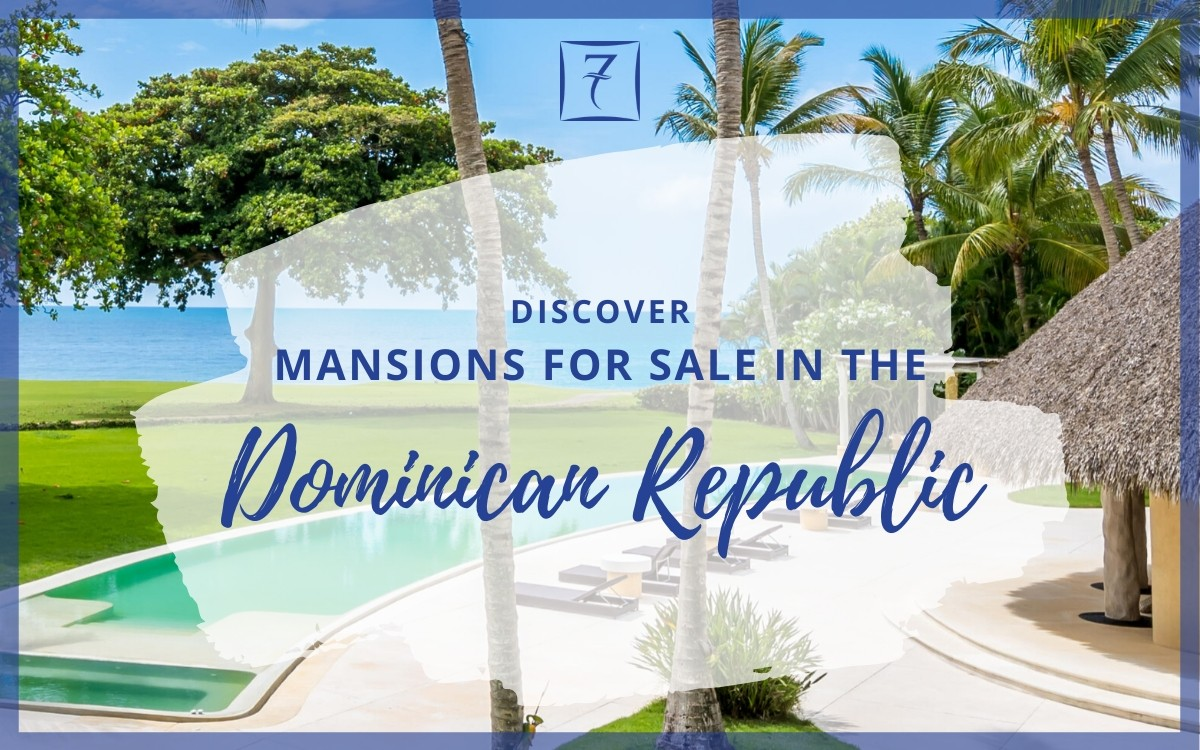 Discover luxury homes and mansions for sale in the Dominican Republic
