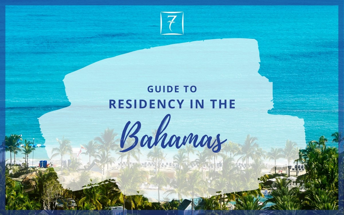 Discover the ultimate guide to residency in The Bahamas