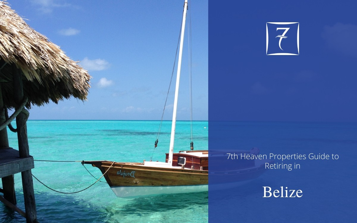 Discover how to retire in Belize in our guide