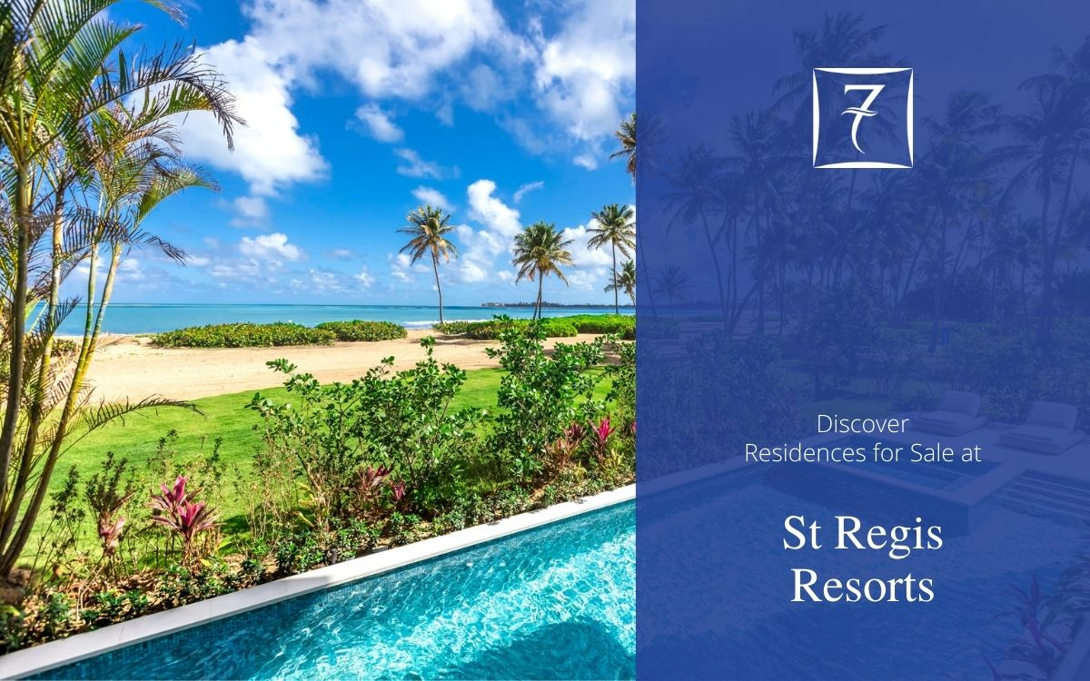 Discover St Regis residences for sale in the Caribbean